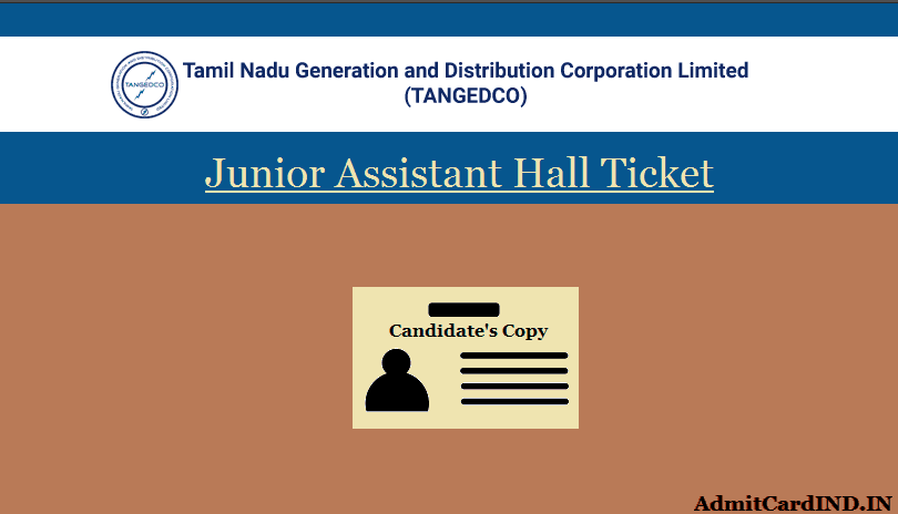 TNEB TANGEDCO Junior Assistant (JA) Hall Ticket