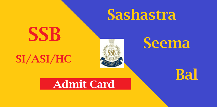 SSB SI ASI Admit Card