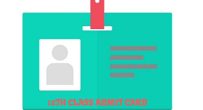 12th Class Admit Card 2019