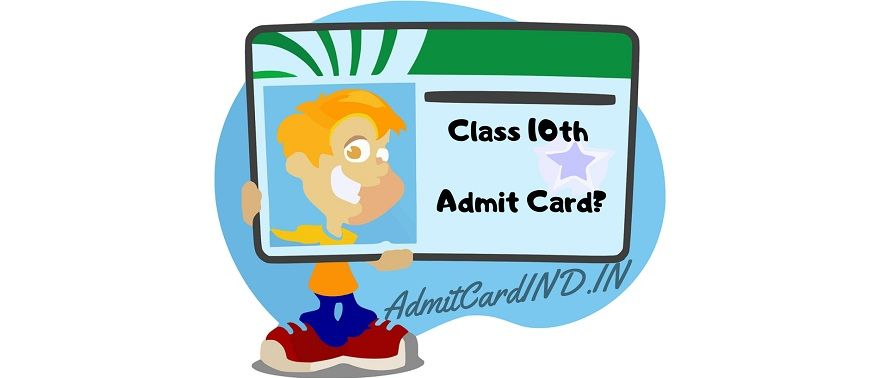 Board Class 10th Admit Card Download - AdmitCardIND.IN