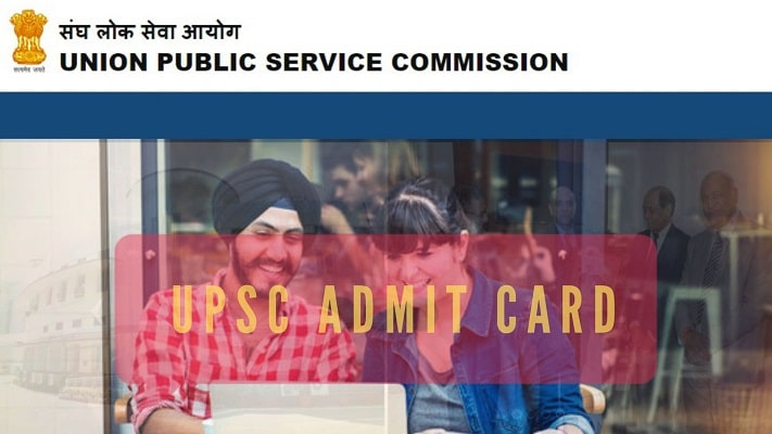 UPSC Admit Card, Exam Date